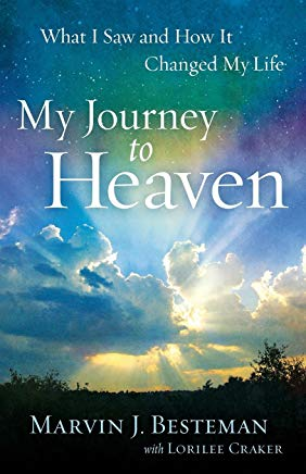 My Journey to Heaven: What I Saw and How It Changed My Life Cover
