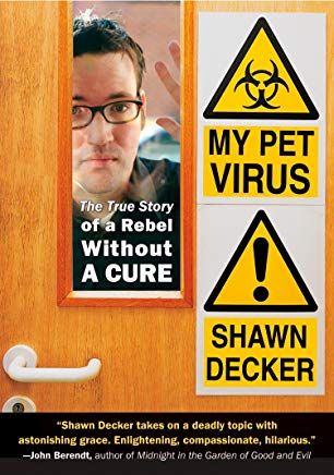 My Pet Virus: The True Story of a Rebel Without a Cure Cover