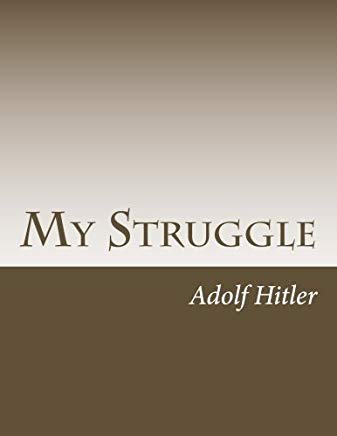 My Struggle: Mein Kampf English version (Classical Books) Cover
