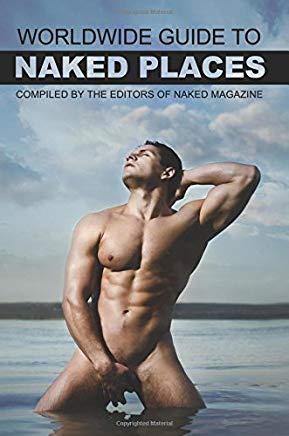 Naked Magazine's Worldwide Guide to Naked Places - 8th Edition Cover