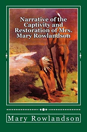 Narrative of the Captivity and Restoration of Mrs. Mary Rowlandson Cover