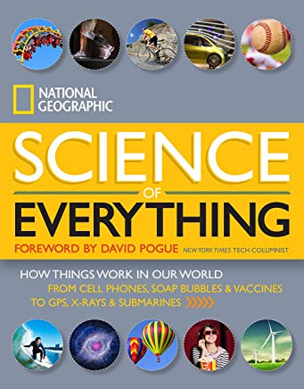 National Geographic Science of Everything: How Things Work in Our World Cover