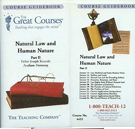 Natural Law and Human Nature (The Great Courses, Part II) Cover