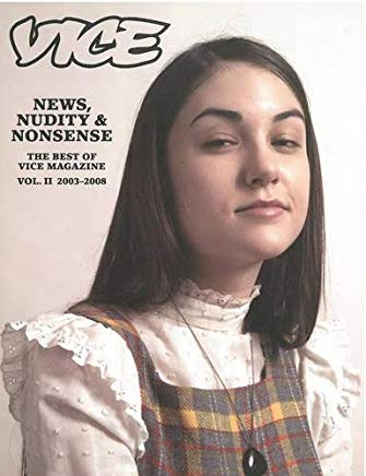News, Nudity & Nonsense: The Best of Vice Magazine Vol. 2, 2003-2008 Cover