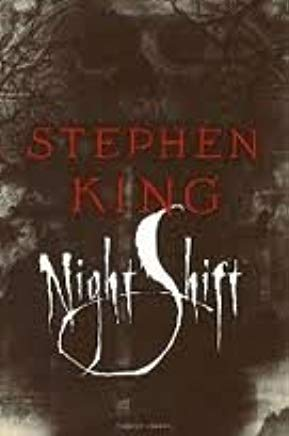 Night Shift Publisher: Doubleday Cover