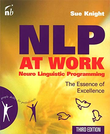 NLP at Work: The Essence of Excellence Cover