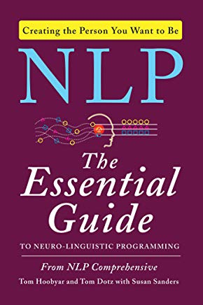 NLP: The Essential Guide to Neuro-Linguistic Programming Cover