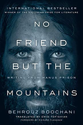 No Friend But the Mountains: Writing from Manus Prison Cover