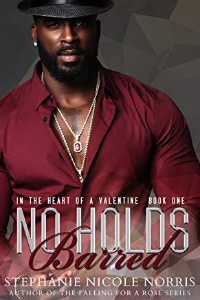 No Holds Barred (In The Heart Of A Valentine Book 1) Cover