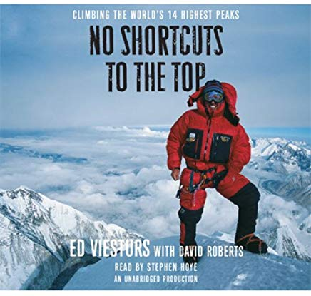 No Shortcuts to the Top: Climbing the World's 14 Highest Peaks Cover