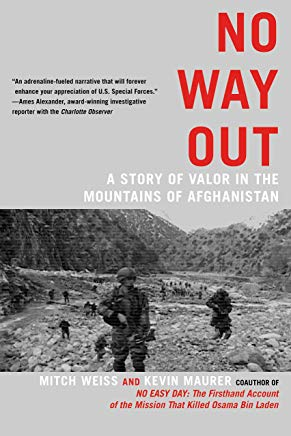 No Way Out: A Story of Valor in the Mountains of Afghanistan Cover