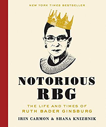 Notorious RBG: The Life and Times of Ruth Bader Ginsburg Cover