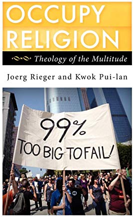 Occupy Religion: Theology of the Multitude (Religion in the Modern World) Cover