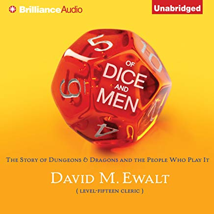 Of Dice and Men: The Story of Dungeons & Dragons and the People Who Play It Cover