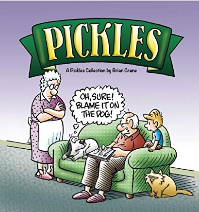 Oh, Sure! Blame It on the Dog!: A Pickles Collection Cover
