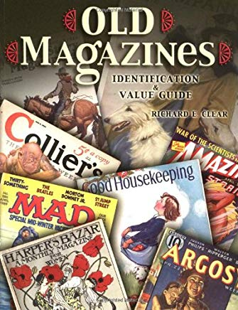 Old Magazines: Identification & Value Guide Cover