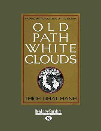 Old Path White Clouds (Volume 2 of 2): Walking in the Footsteps of the Buddha Cover