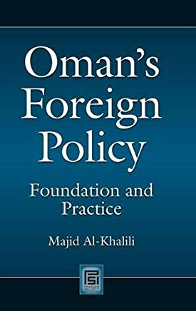 Oman's Foreign Policy: Foundation and Practice (Praeger Security International) Cover