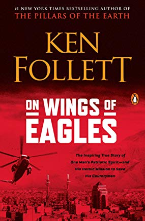 On Wings of Eagles: The Inspiring True Story of One Man's Patriotic Spirit--and His Heroic Mission to Save His Countrymen Cover