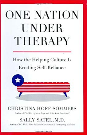 One Nation Under Therapy: How the Helping Culture Is Eroding Self-Reliance Cover