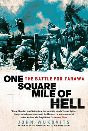 One Square Mile of Hell: The Battle for Tarawa Cover