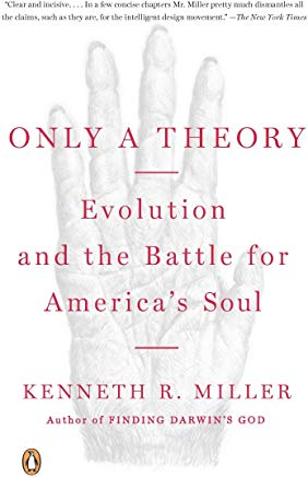 Only a Theory: Evolution and the Battle for America's Soul Cover
