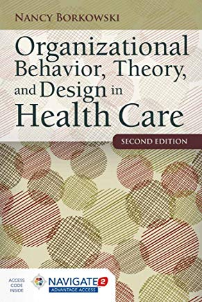 Organizational Behavior, Theory, and Design in Health Care Cover