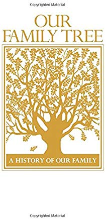 Our Family Tree: A History of Our Family Cover