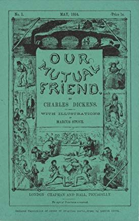 OUR MUTUAL FRIEND: 1865 edition, illustrated Cover