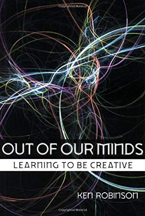 Out of Our Minds: Learning to be Creative by Ken Robinson (2001-03-15) Cover