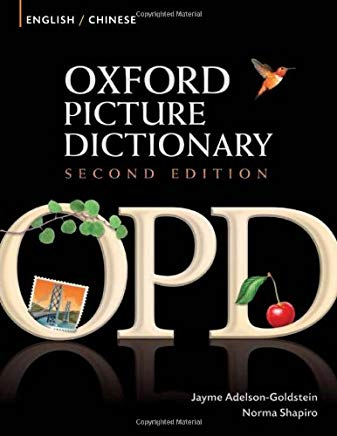 Oxford Picture Dictionary English-Chinese: Bilingual Dictionary for Chinese speaking teenage and adult students of English (Oxford Picture Dictionary 2E) Cover