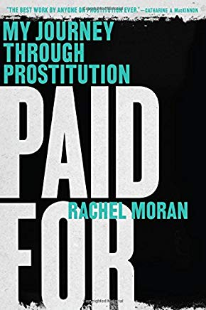 Paid For: My Journey Through Prostitution Cover