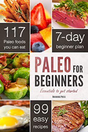 Paleo for Beginners: Essentials to Get Started Cover