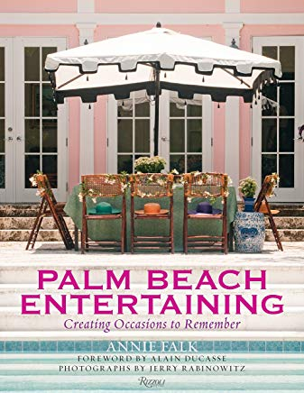 Palm Beach Entertaining: Creating Occasions to Remember Cover