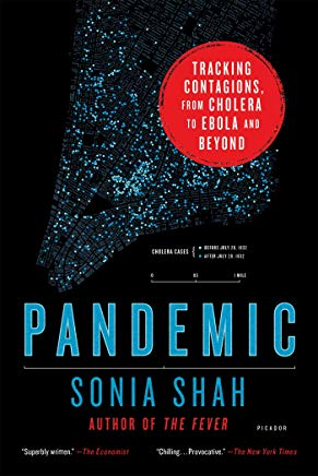 Pandemic: Tracking Contagions, from Cholera to Ebola and Beyond Cover