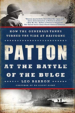 Patton at the Battle of the Bulge: How the General's Tanks Turned the Tide at Bastogne Cover
