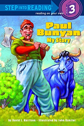 Paul Bunyan: My Story (Step into Reading) Cover