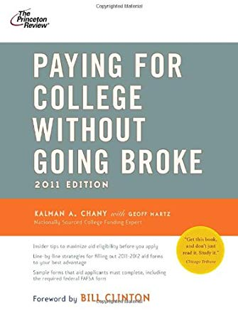 Paying for College Without Going Broke, 2011 Edition (College Admissions Guides) Cover