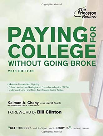 Paying for College Without Going Broke, 2013 Edition (College Admissions Guides) Cover