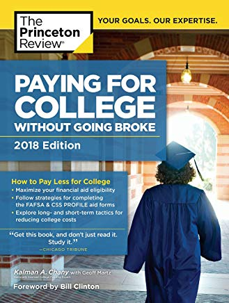 Paying for College Without Going Broke, 2018 Edition: How to Pay Less for College (College Admissions Guides) Cover