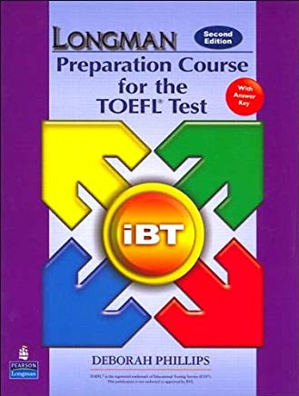 PHILLIPS's Longman Preparation Course for the TOEFL(R) Test 2nd(second) edition (Longman Preparation Course for the TOEFL(R) Test: iBT Student Book with CD-ROM and Answer Key (Audio CDs required) (2nd Edition) [Paperback])(2007) Cover