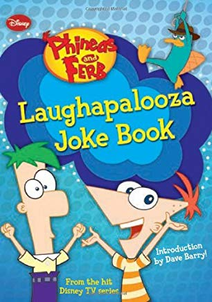 Phineas and Ferb Laughapalooza Joke Book Cover