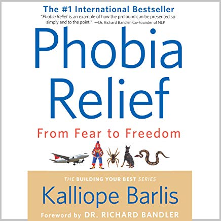 Phobia Relief: From Fear to Freedom Cover