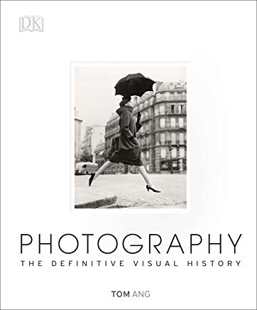 Photography: The Definitive Visual History Cover