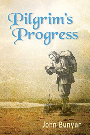 Pilgrim's Progress (Illustrated): Updated, Modern English. More than 100 Illustrations. (Bunyan Updated Classics Book 1) Cover