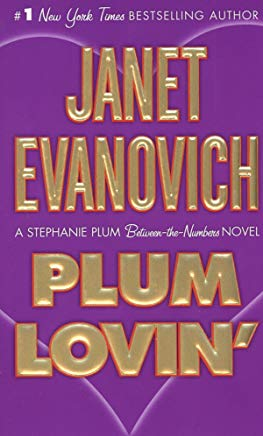 Plum Lovin': A Stephanie Plum Between the Numbers Novel Cover