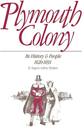 Plymouth Colony: Its History & People, 1620-1691 Cover
