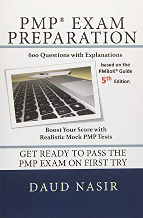 PMP Exam Preparation: 600 Questions with Explanations Cover