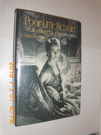 Poor Little Rich Girl: The Life and Legend of Barbara Hutton Cover