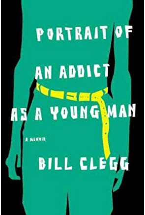 Portrait of an Addict as a Young Man: A Memoir (Paperback) - Common Cover